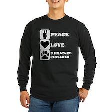 Peace Love Miniature Pinscher Long Sleeve T-Shirt