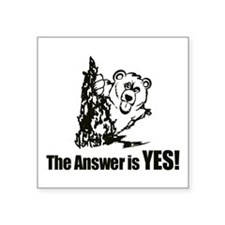 The Answer is Yes Sticker