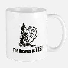 The Answer is Yes Mugs