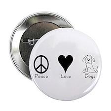 Peace Love Dogs Button