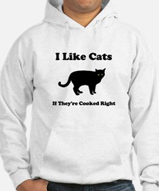 Cat Cooked Right Hoodie