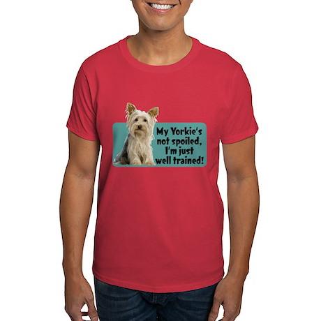 My Yorkie Spoiled? - Dark T-Shirt
