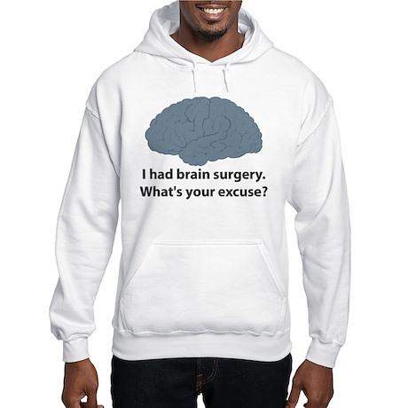 I had brain surgery. What's Hooded Sweatshirt