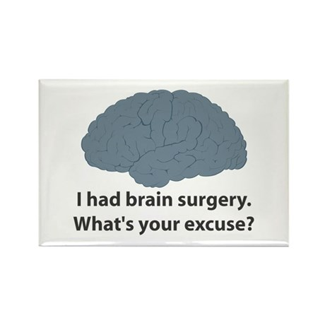 I had brain surgery. What's Rectangle Magnet (10