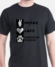 Peace Love Yorkshire Terrier T-Shirt