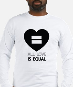 All Love Is Equal Long Sleeve T-Shirt