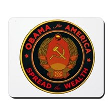 Obama Soviet Seal - Spread the Wealth Mousepad