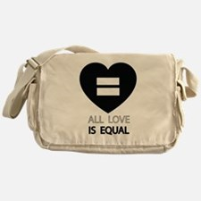 All Love Is Equal Messenger Bag