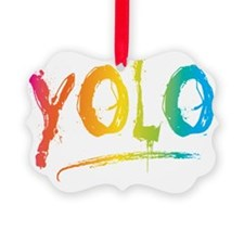 YOLO Bright Ornament