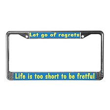 Life is 2 Short License Plate Frame