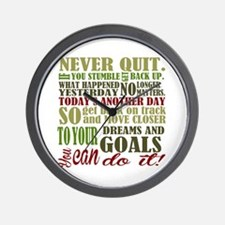 Never Quit  Wall Clock