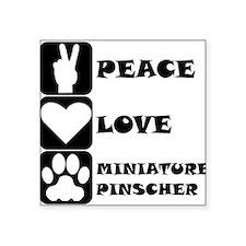 Peace Love Miniature Pinscher Sticker