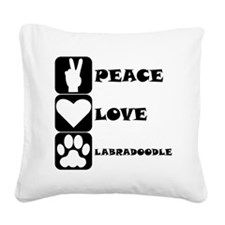 Peace Love Labradoodle Square Canvas Pillow