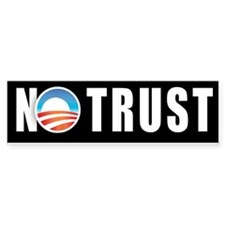 Obama No Trust Bumper Bumper Sticker