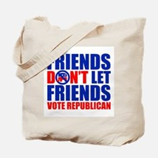 FRIENDS DON'T LET FRIENDS Tote Bag