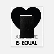 All Love Is Equal Picture Frame