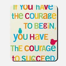 Courage_14x22_HI Mousepad