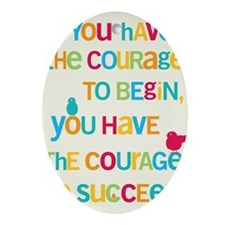 Courage_14x22_HI Oval Ornament