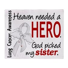 D Heaven Needed a Hero Sister Lung C Throw Blanket