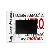 D Heaven Needed a Hero Mother Lung C Picture Frame