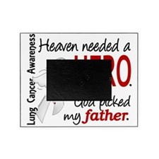 D Heaven Needed a Hero Father Lung C Picture Frame