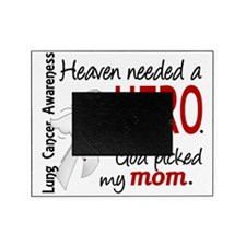 D Heaven Needed a Hero Mom Lung Canc Picture Frame