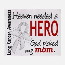 D Heaven Needed a Hero Mom Lung Canc Throw Blanket