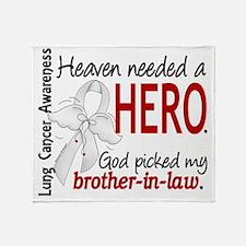 D Heaven Needed a Hero Brother-In-La Throw Blanket