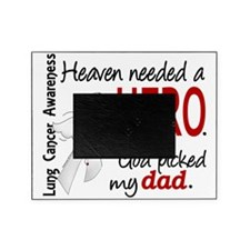 D Heaven Needed a Hero Dad Lung Canc Picture Frame