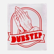 pray4dubstep-r Throw Blanket