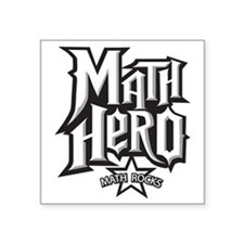 "MATH HERO FINAL2 Square Sticker 3"" x 3"""