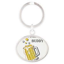 beer buddy Oval Keychain