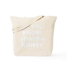 Do You Know Joseph Kony Tote Bag