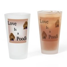 Love is Poodle Drinking Glass