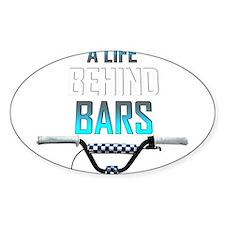 Life Behind Bar Decal