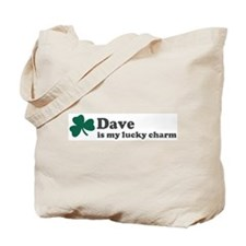 Dave is my lucky charm Tote Bag