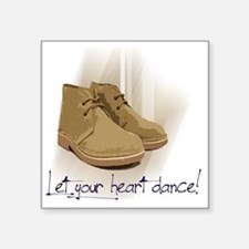 "let your heart dance Square Sticker 3"" x 3"""
