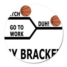 March Madness Basketball Funny T- Round Car Magnet