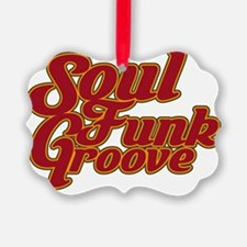 soulfunkgroove3 Ornament