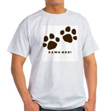 Paws Off! T-Shirt
