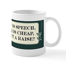 Citizens United - If Money is Speech... Mug