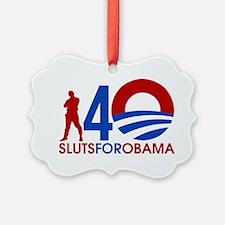 Male Slut for Obama Ornament