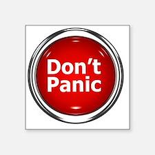 "z-button-dontpanic Square Sticker 3"" x 3"""