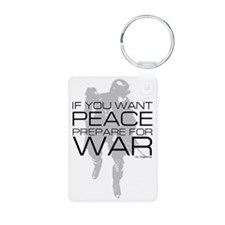 If you want peace Prepare Keychains