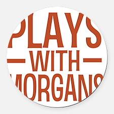 playsmorganhorses Round Car Magnet