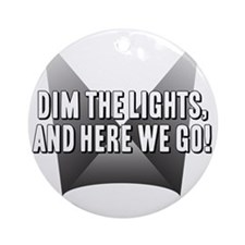 DimTheLights Round Ornament
