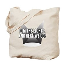 DimTheLights Tote Bag