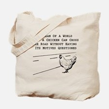 Chicken Motives Questioned Tote Bag
