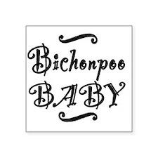 """bichonpoobaby Square Sticker 3"""" x 3"""""""