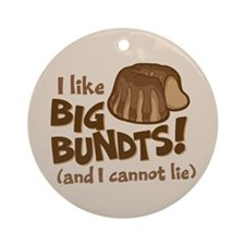 I like BIG BUNDTS Ornament (Round)